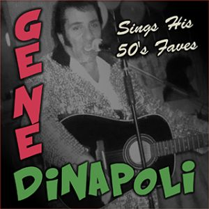 Gene DiNapoli Sings His 50's Fave's